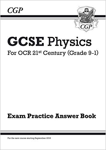 9781782945123: GCSE Physics: OCR 21st Century Answers (for Exam Practice Workbook) (CGP GCSE Physics 9-1 Revision)