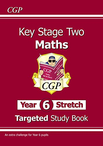 9781782945819: KS2 Maths Targeted Study Book - Year 6+, Challenging Maths for Year 6 Pupils