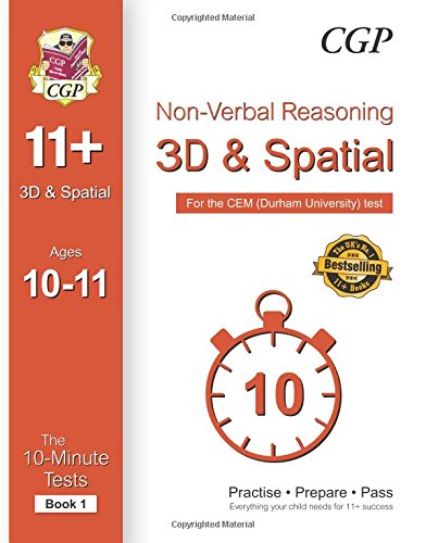 910-Minute Tests for 11+ Non-Verbal Reasoning: 3D and Spatial (Ages 10-11) - CEM Test: CGP Books