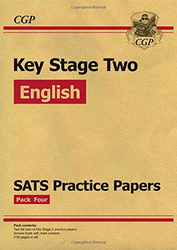 9781782946366: KS2 English SATs Practice Papers: Pack 4 - For the 2016 SATs and Beyond