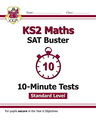 New KS2 Maths Targeted SAT Buster 10-Minute Tests - Standard: CGP Books