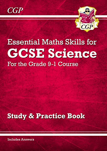 9781782947042: Grade 9-1 GCSE Science: Essential Maths Skills - Study & Practice (CGP GCSE Science 9-1 Revision)