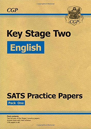 9781782947288: KS2 English SATS Practice Papers: Pack 1 (Updated for the 2017 Tests and Beyond)