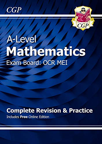 9781782948117: New A-Level Maths for OCR MEI: Year 1 & 2 Complete Revision & Practice with Online Edition (CGP A-Level Maths)