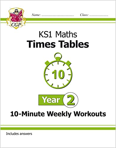 9781782948667: New KS1 Maths: Times Tables 10-Minute Weekly Workouts - Year 2 (CGP KS1 Maths)
