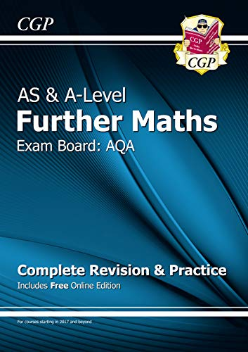 9781782948704: New AS & A-Level Further Maths for AQA: Complete Revision & Practice with Online Edition (CGP A-Level Maths)