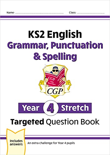 9781782949466: New KS2 English Targeted Question Book: Challenging Grammar, Punctuation & Spelling - Year 4 Stretch (CGP KS2 English)