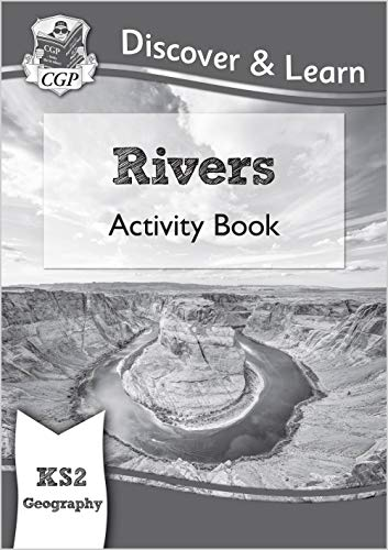 9781782949763: New KS2 Discover & Learn: Geography - Rivers Activity Book (CGP KS2 Geography)