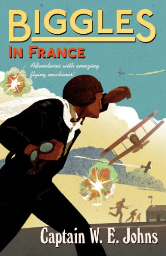 9781782950295: Biggles in France: Number 2 of the Biggles Series