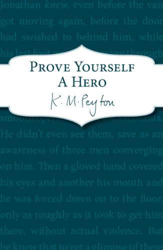 9781782951155: Prove Yourself a Hero