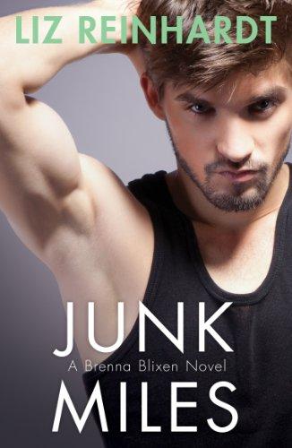 Junk Miles (A Brenna Blixen Novel): Reinhardt, Liz