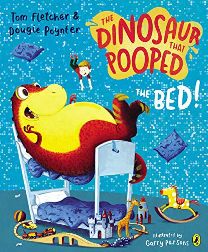 9781782951797: The Dinosaur That Pooped The Bed