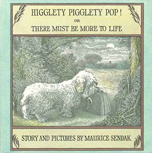 9781782952220: Higglety Pigglety Pop!: or There Must Be More to Life