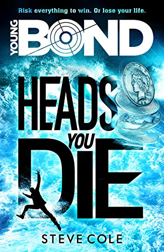 9781782952411: Young Bond: Heads You Die