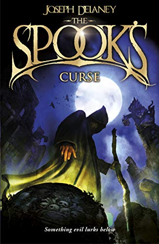The Spook's Curse: Book 2 (The Wardstone Chronicles): Delaney, Joseph
