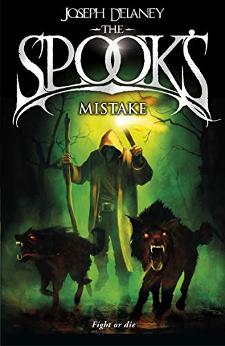 9781782952497: The Spook's Mistake: Book 5 (The Wardstone Chronicles)