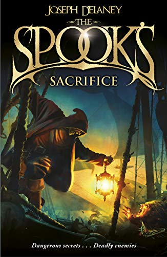 9781782952503: The Spook's Sacrifice: Book 6 (The Wardstone Chronicles)