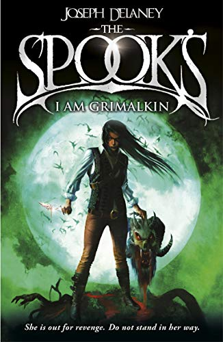 9781782952541: Spook's: I Am Grimalkin: Book 9 (The Wardstone Chronicles)