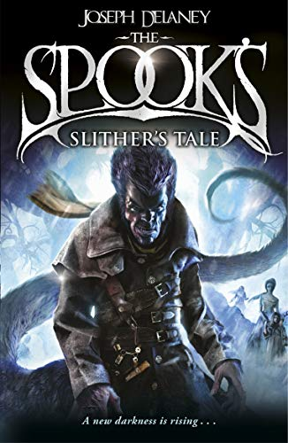 9781782952565: Spook's: Slither's Tale: Book 11 (The Wardstone Chronicles)