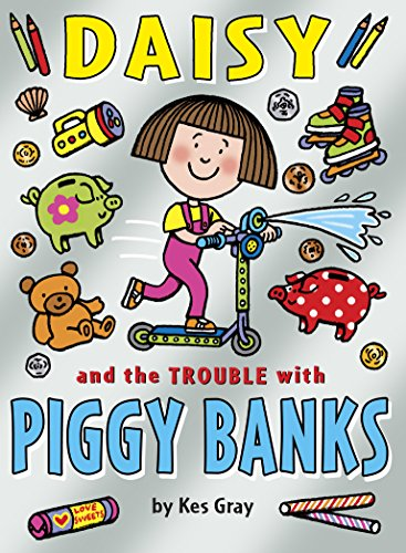 9781782952862: Daisy and the Trouble with Piggy Banks