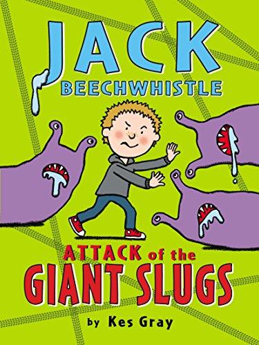9781782953036: Jack Beechwhistle: Attack of the Giant Slugs