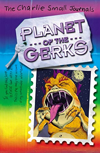 9781782953296: Charlie Small: Planet of the Gerks (Charlie Small (Paperback))