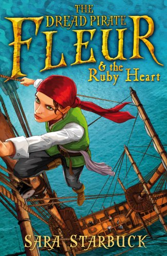 9781782954613: Dread Pirate Fleur and the Ruby Heart