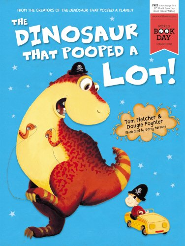 9781782954910: The Dinosaur That Pooped A Lot!