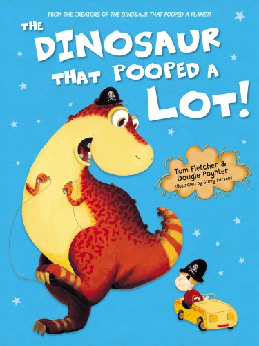 9781782954972: The Dinosaur That Pooped A Lot!