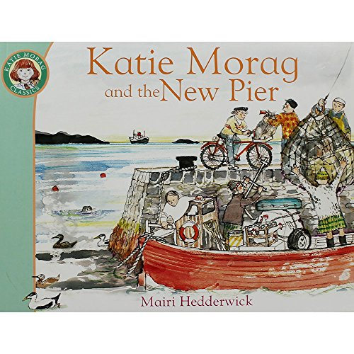 9781782955641: Katie Morag And The New Pier
