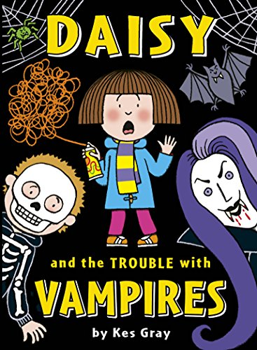Daisy and the Trouble With Vampires (Paperback): Kes Gray