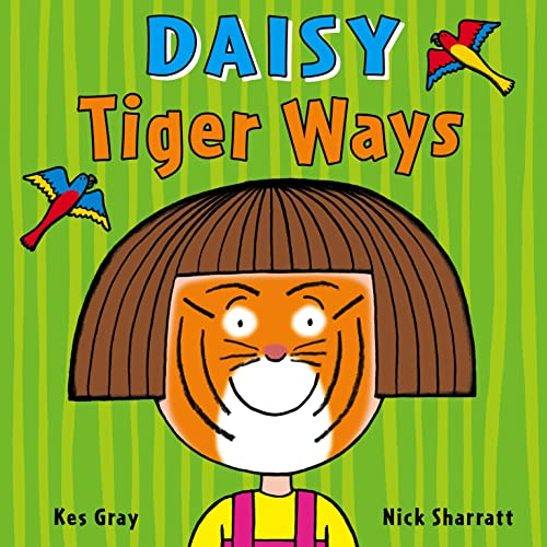 9781782956495: Daisy: Tiger Ways (Daisy Picture Books)