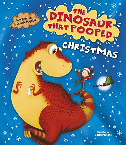 9781782957003: The Dinosaur That Pooped Christmas