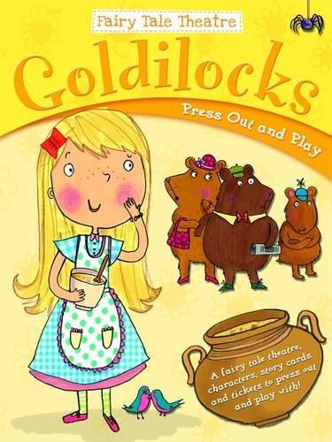 9781782960355: Goldilocks and the Three Bears (Fairy Tale Theatre)