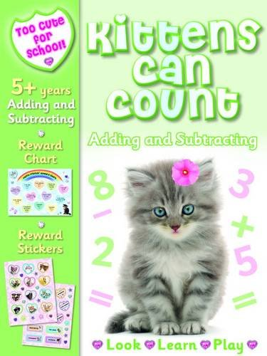9781782960997: Kittens Can Count - Adding & Subtracting