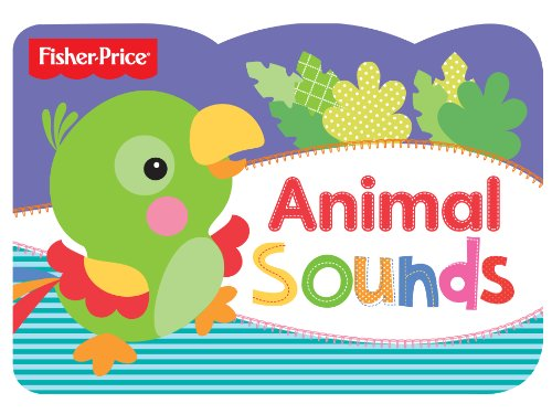 9781782963080: Fisher Price Chunky Animal Sounds