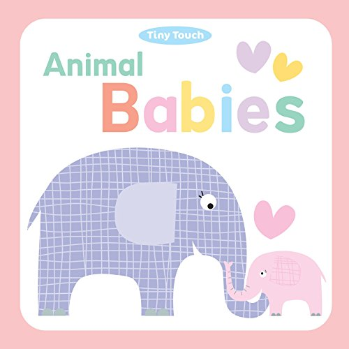 9781782964902: Animal Babies (Tiny Touch Boards)