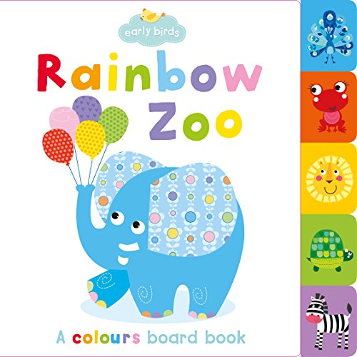 9781782965541: Early Birds Rainbow Zoo