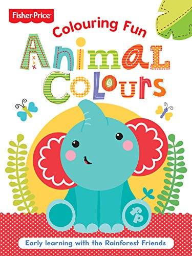Fisher Price Colouring Animal Colours: Fisher-Price