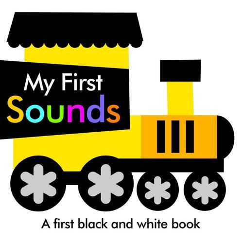 Black and White My First Sounds (First Black & White Foil Book): Autumn Publishing