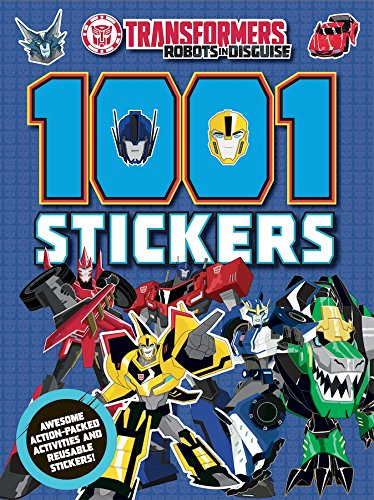 9781782967668: Transformers Robots in Disguise 1001 Stickers