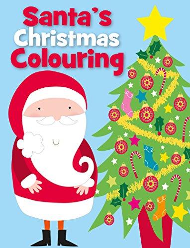 Santa's Christmas Colouring: Autumn Publishing Inc.