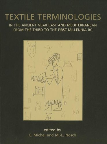 9781782973911: Textile Terminologies in the Ancient Near East and Mediterranean from the Third to the First Millennia BC (Ancient Textiles Series)