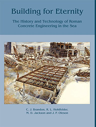 Building for Eternity: The History and Technology: John P. Oleson,