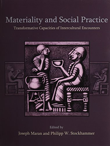 Materiality and Social Practice: Maran, Joseph
