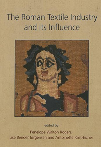 9781782977407: The Roman Textile Industry and its influence