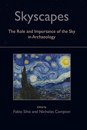 9781782978404: Skyscapes: The Role and Importance of the Sky in Archaeology