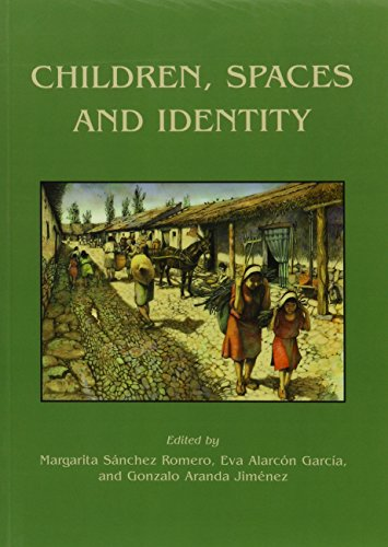 Children, Spaces and Identity (Childhood in the