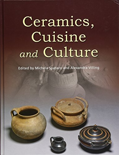 9781782979470: Ceramics, Cuisine and Culture: The archaeology and science of kitchen pottery in the ancient mediterranean world