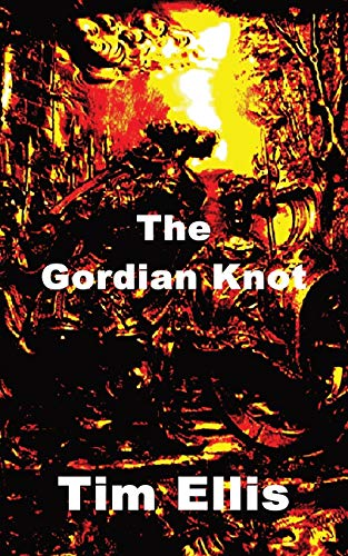9781782995777: The Gordian Knot